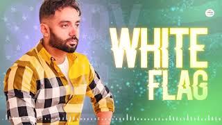 White Flag Full Audio Sippy Gill 10 Mint Latest Punjabi Song 2019 All Official Akkashi