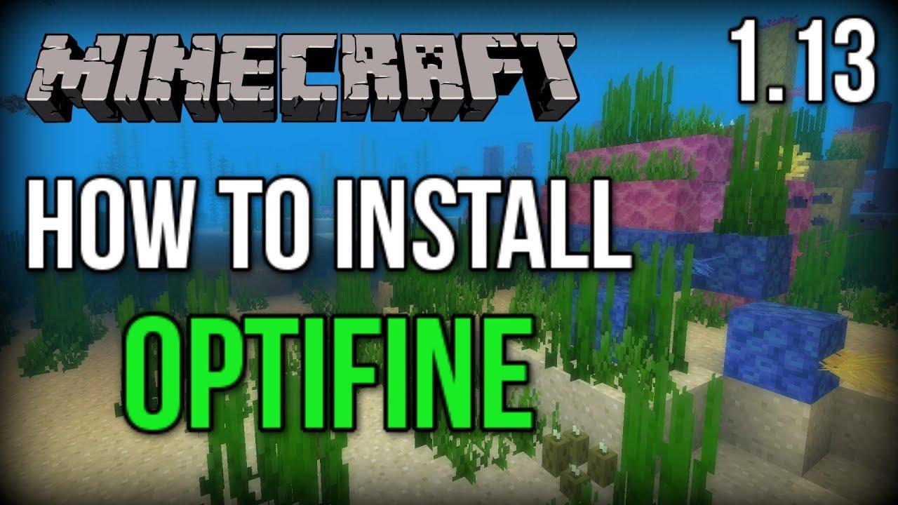minecraft 1 13 1 optifine