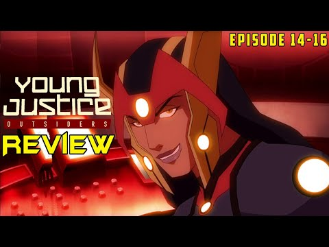 Young Justice Season 3 Episode 14-16 In Depth Review