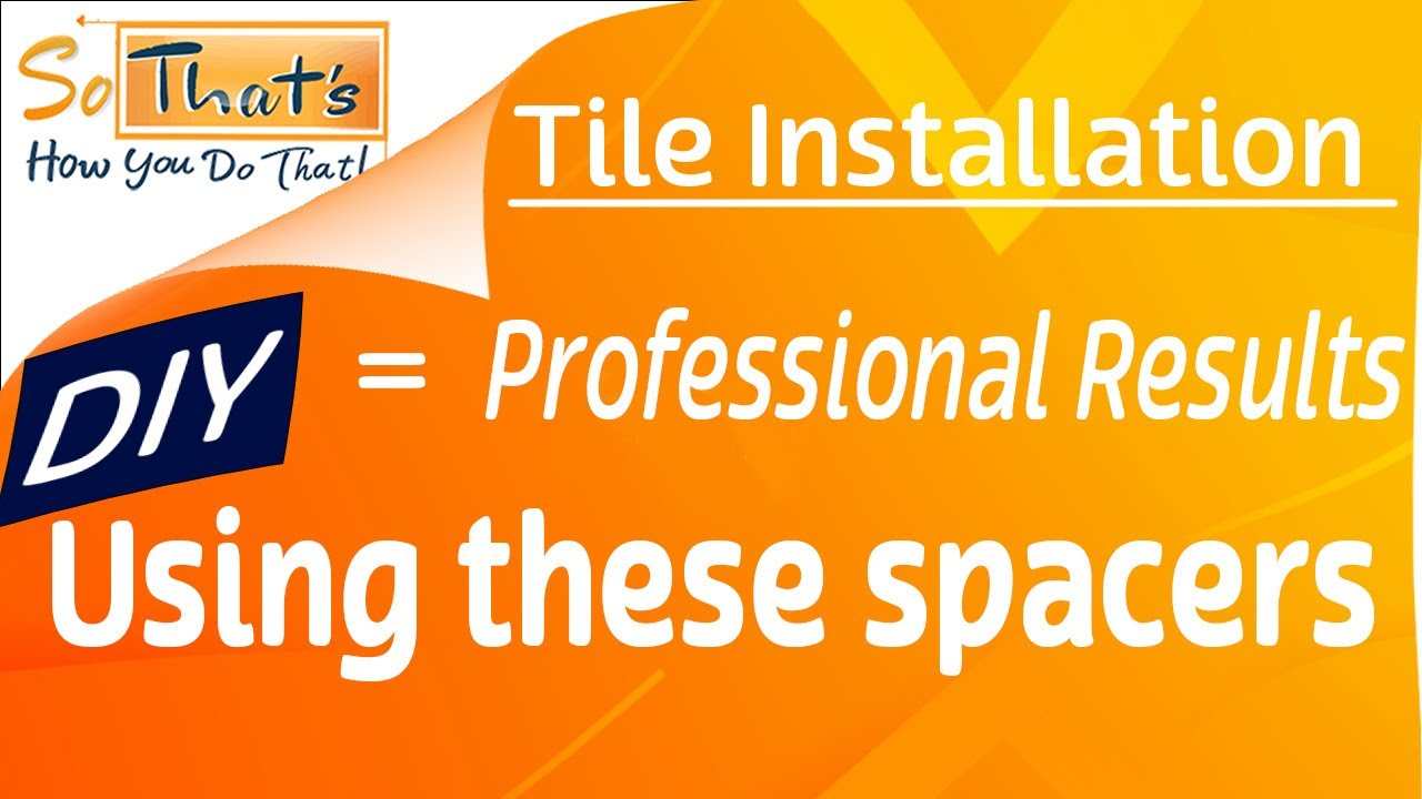 How To Use Tile Leveling Spacers Youtube