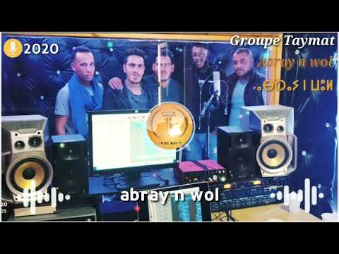 Groupe Taymat – Abray n wol ⴰⴱⵔⴰⵢ ⵏ ⵡⵓⵍ