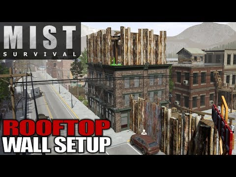 ROOFTOP WALL SETUP | Mist Survival | Let's Play Gameplay | S01E54