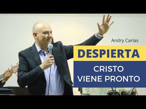 Despierta, Cristo viene pronto - Andry Carías