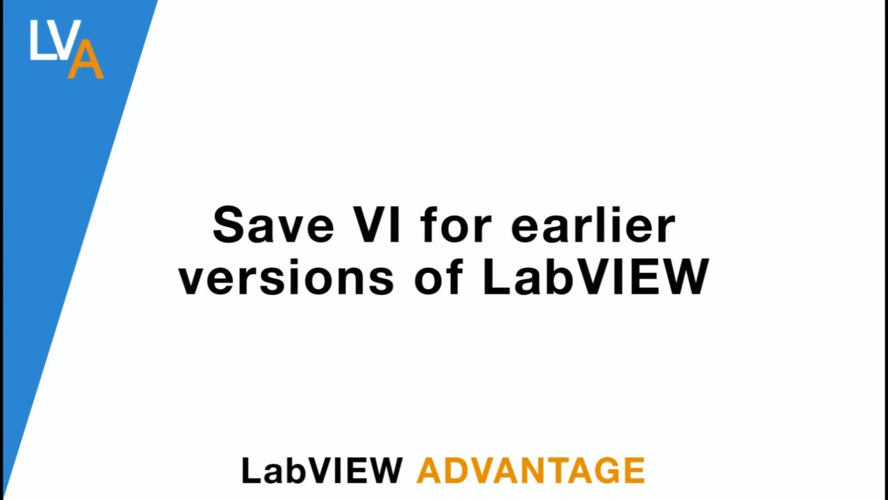 How to save VI for earlier versions of LabVIEW - LabVIEW