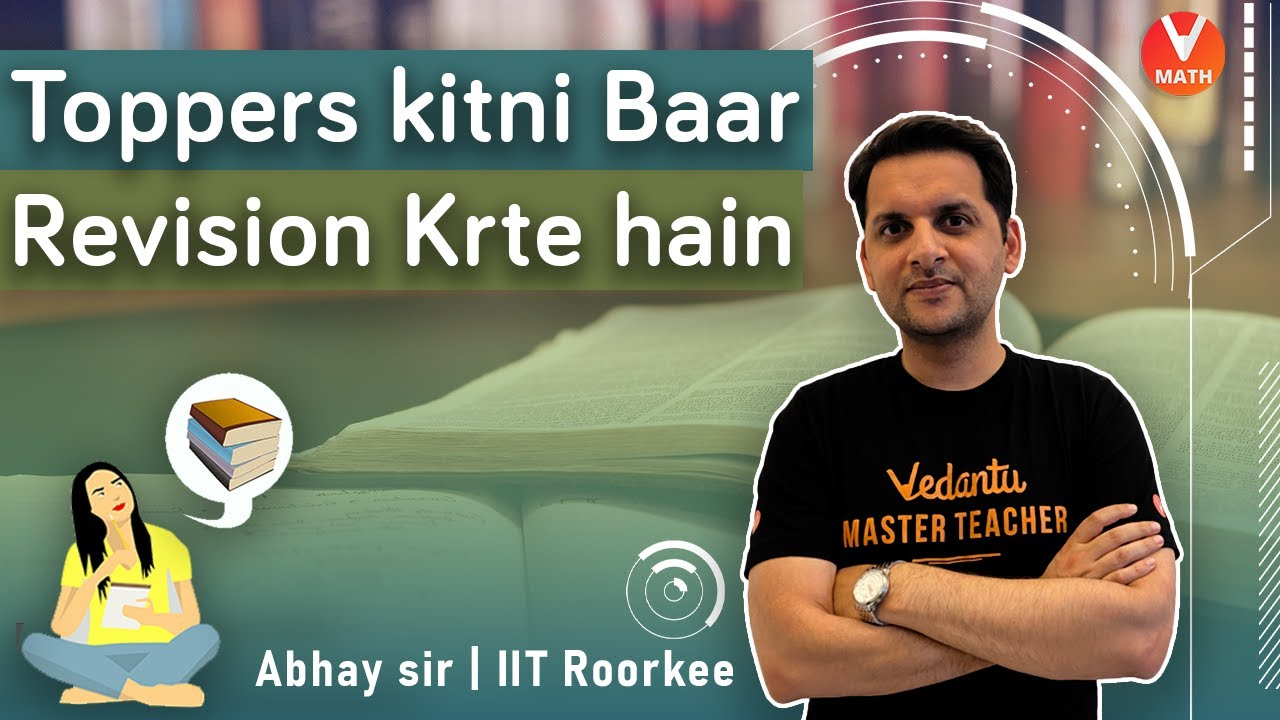 Download Toppers Kitni Baar Revision Karte Hain!   Toppers Revision Strategy   Vedantu Math   Abhay Sir