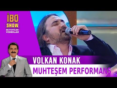 Volkan Konak'ı hasta etmiş o şarkıyı söyledi