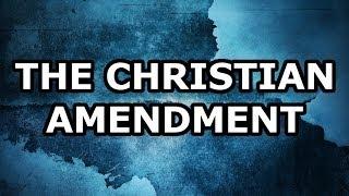 The Christian Amendment