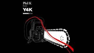 Phil K - Y4K