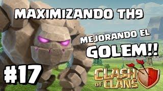 Mejorando el Golem a Nivel 3 y Avances en la Aldea!! - MAXIMIZANDO TH9 - CLASH OF CLANS