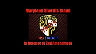 Maryland Sheriffs Stand In Defense of 2nd Amendment