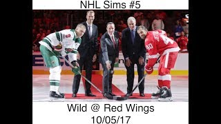 NHL 18 Sims #5 Minnesota Wild @ Detroit Red Wings 10/05/17