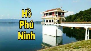 Quảng Nam Quê Tôi Có HỒ PHÚ NINH | Official