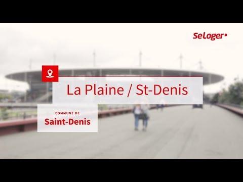 Le quartier de la Plaine Saint-Denis, un atout majeur pour la ville de Seine-Saint-Denis !