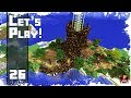 Minecraft Timelapse - SURVIVAL LET'S PLAY - Ep. 26 - Starting the EPIC TREE! (WORLD DOWNLOAD)
