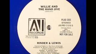 RINDER & LEWIS - Willie And The Hand Jive (1979)