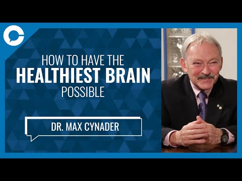 UBC Brain Researcher Dr. Max Cynader: Guide to Better Brain Health