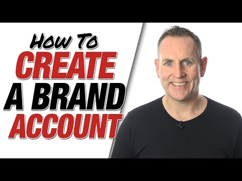 How To Create Brand Account - Brand Channel