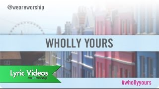 Lou Fellingham - Wholly Yours LYRIC