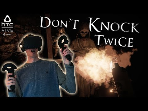 BEWARE OF THE WITCH! | Don't Knock Twice VR | HTC Vive Gameplay