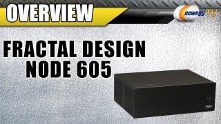 Newegg Tv: Fractal Design Node 605 Overview