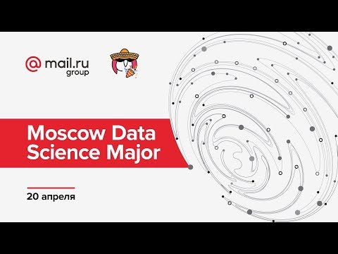 Winterjas Moscow 2019.Moscow Data Science Major 20 04 2019 Tehnostrim Youtube