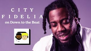 City Fidelia Interview on Down to the Beat
