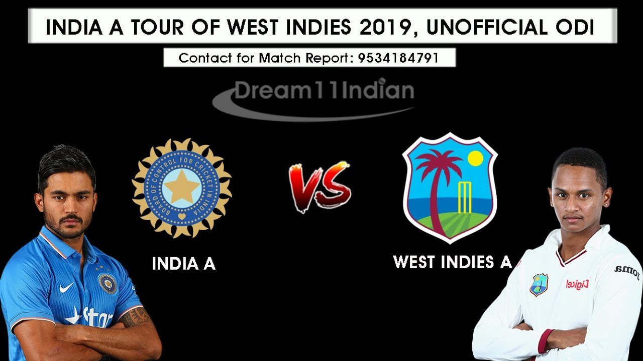 West Indies A vs India A, 1st Unofficial ODI – Live Cricket Score