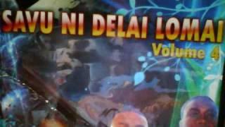 Vuvale Vinaka- Savu ni Delai Lomai Vol 4.wmv