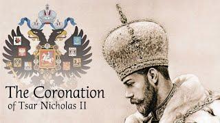 The Coronation of Tsar Nicholas II