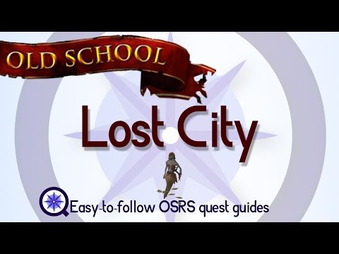 Lost City - OSRS 2007 - Easy Old School Runescape Quest Guide
