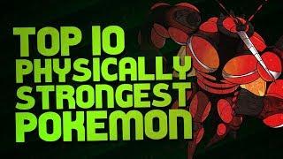 Top 10 | Physically Strongest Pokémon | Mr1upz