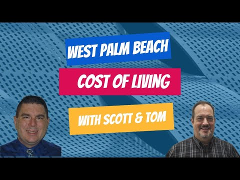 Cost Of Living In West Palm Beach | Moving To Palm Beach County