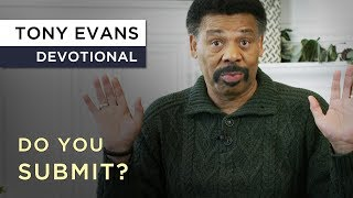 Kingdom Men Submit | Devotional by Tony Evans thumbnail