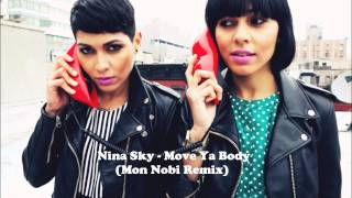 Nina Sky // Move Ya Body // (Mon Nobi Remix)