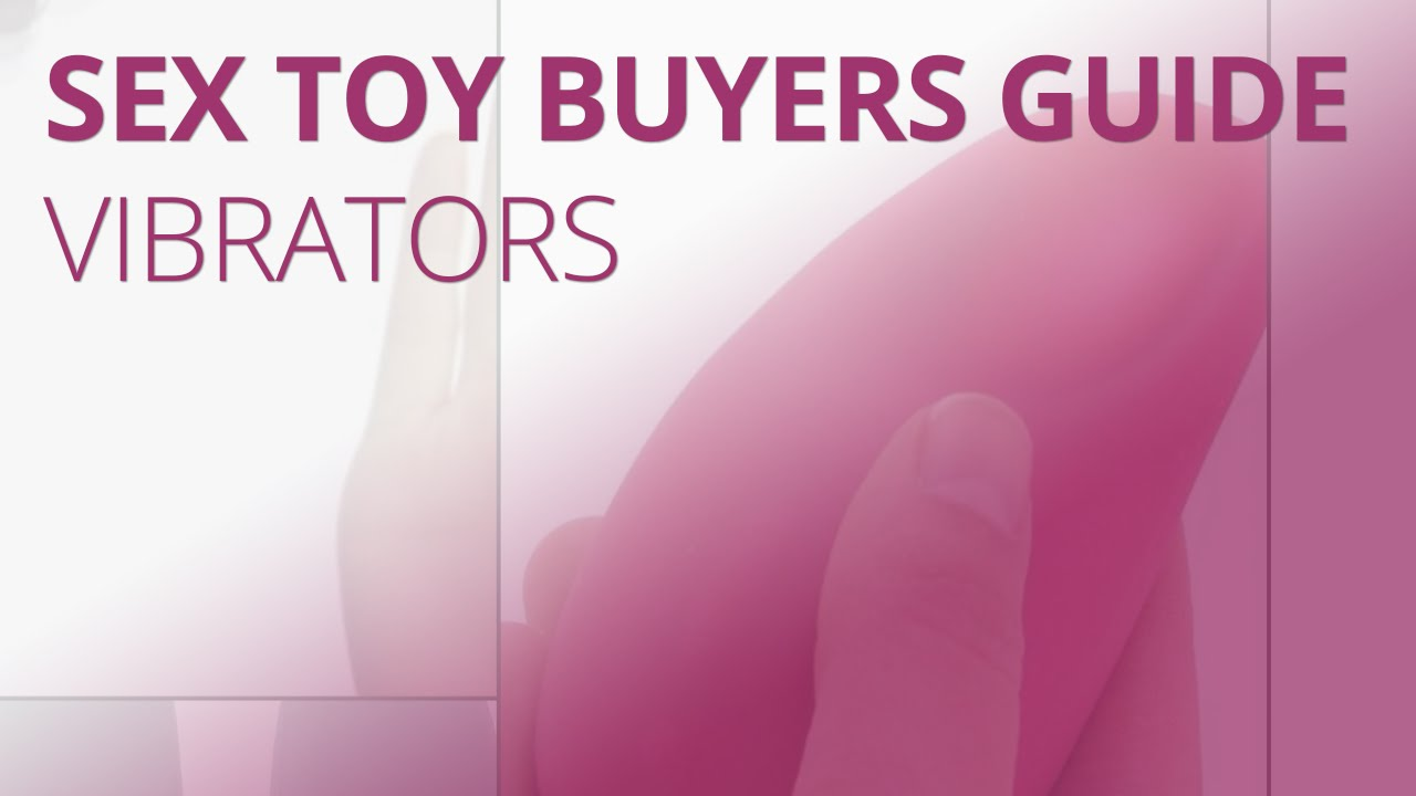 vibrator choose a How to