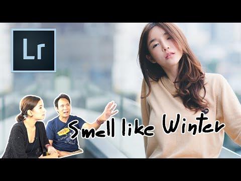 Lightroom โทน Smell Like Winter - วันที่ 31 Dec 2018