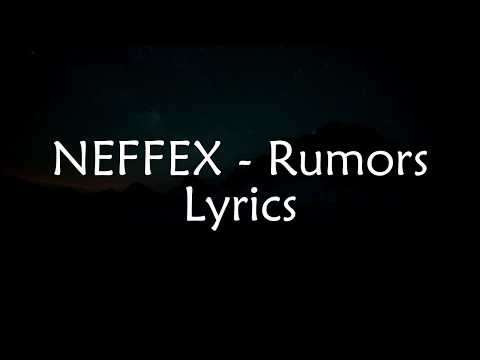 NEFFEX - Rumors (Lyrics)