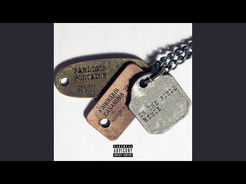 In The Field Remix (feat. Fabolous & Casanova 2x)