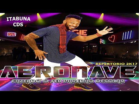 AERONAVE - CD NOVO 2017 (REPERTÓRIO NOVO)