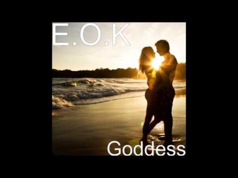E.O.K - Goddess (Prod.  by PO-YO)