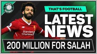 Salah To Barcelona in 200 Million Deal! Latest Transfer News