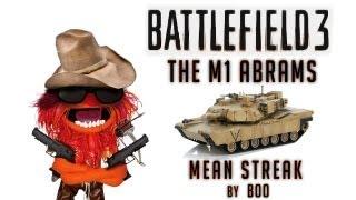 m1 abrams gameplay   mean streak battlefield 3