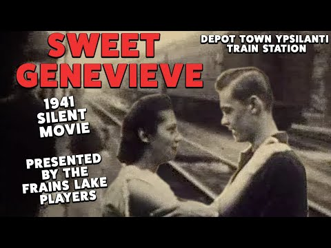 Sweet Genevieve - 1941 silent movie filmed locally w/narration