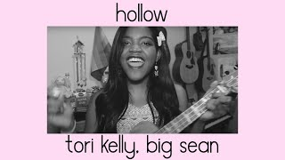 Hollow - Tori Kelly Remix ft. Big Sean (Cover by Yaniza Doré)