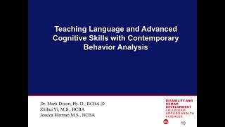 Teaching Language and Advanced Cognitive Skills with Contemporary Behavior Analysis