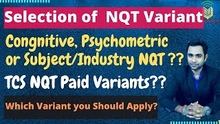 TCSNQT MAY 2021 Which Variant You should Apply  Cognitive or Psychometric or Subject NQT