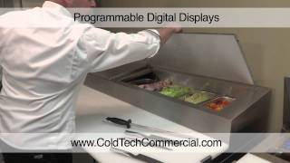 Coldtech Commercial - Prep Table Highlights