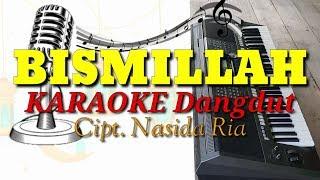 Gambar cover BISMILLAH - Nasida Ria KARAOKE DANGDUT Qasidah Time Cover