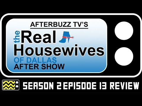 Real Housewives of Dallas Season 2 Episode 13 Review & Reaction | AfterBuzz TV