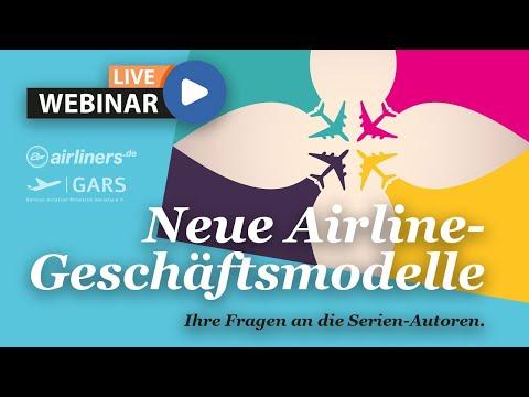 "airliners.de-Live-Webinar ""Airline-Geschäftsmodelle"""